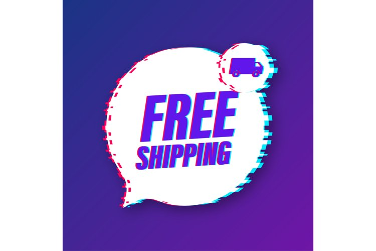 Free shipping. Glitch icon. Badge with truck. example image 1