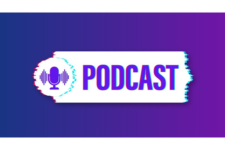 Podcast glitch icon. Badge, icon, stamp, logo. Vector stock example image 1