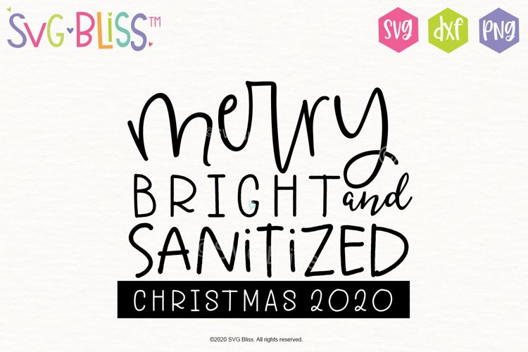 Merry Bright & Sanitized Christmas 2020 SVG Cut File