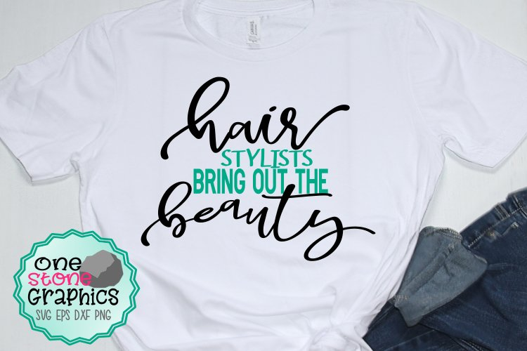 hairstylists bring out the beauty svg,hair svg,salon svg