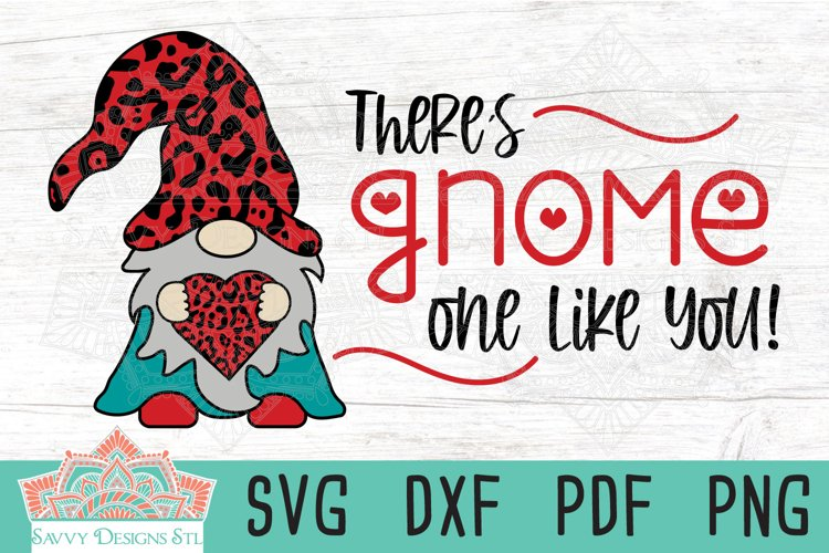 There's Gnome One Like You Valentine Layered Cut File example image 1