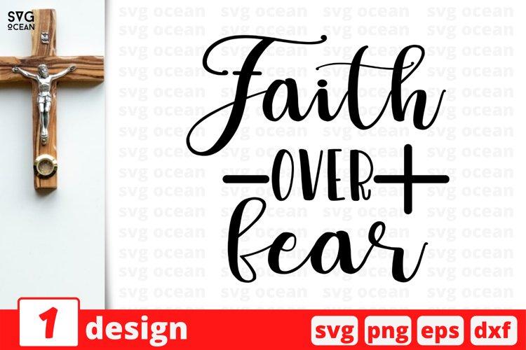 Faith over fear SVG CUT FILE | Jesus cricut | God clipart