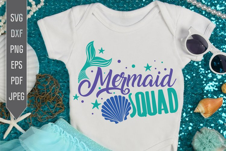 Mermaid Squad Svg. Mermaid Birthday svg, dxf, png, eps, pdf example image 1