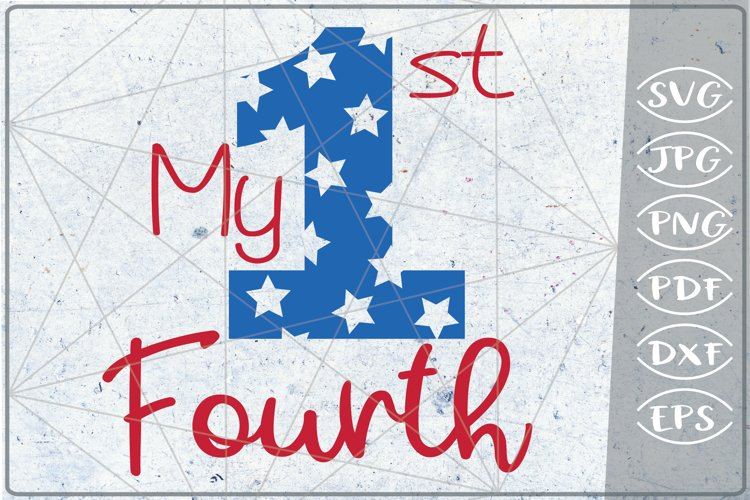My 1st Fourth SVG Independence Day Crafters America USA Flag example image 1