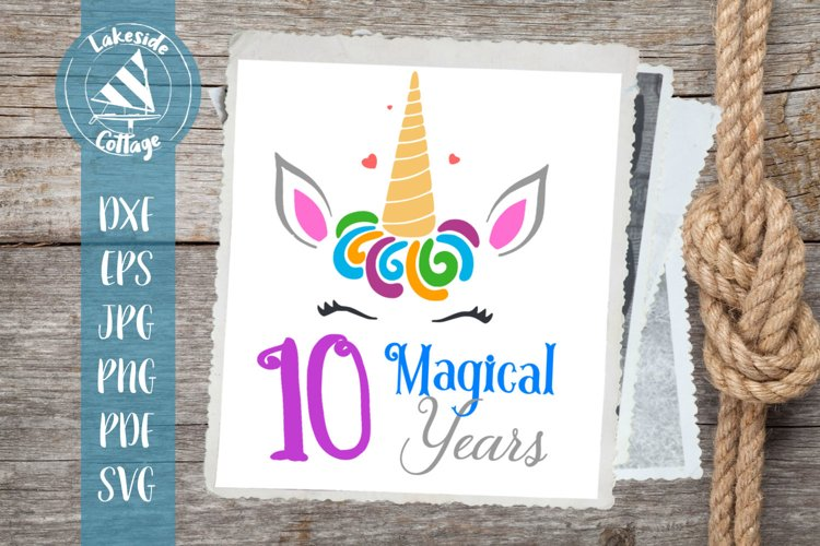 10 Magical Years Unicorn Tenth Birthday SVG example image 1
