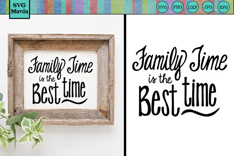 Family SVG, Family Quote SVG File, Family Saying SVG Cricut example image 1
