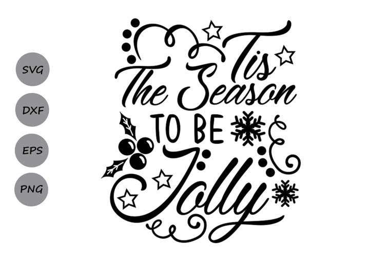 tis the season to be jolly svg, christmas svg, winter svg. example image 1