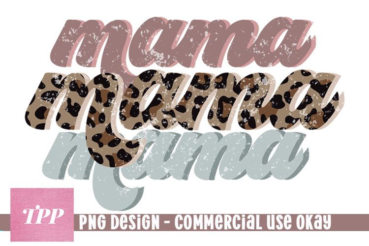 Leopard Print Mama png, Mom Sublimation Design