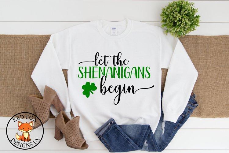 Let the Shenanigans Begin SVG | St Patricks Day