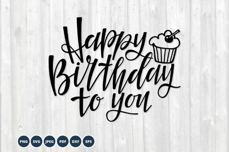 Happy Birthday SVG. Birthday cupcake Svg Cut Files example image 1