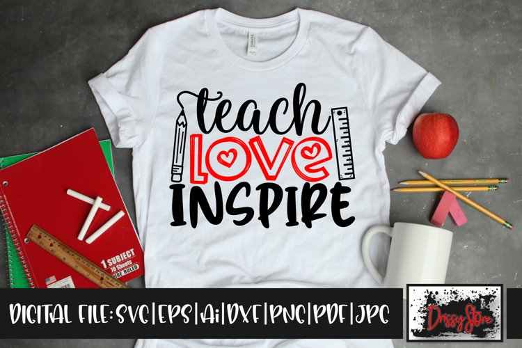Teach Love Inspire SVG DXF Ai EPS PDF PNG JPG example image 1