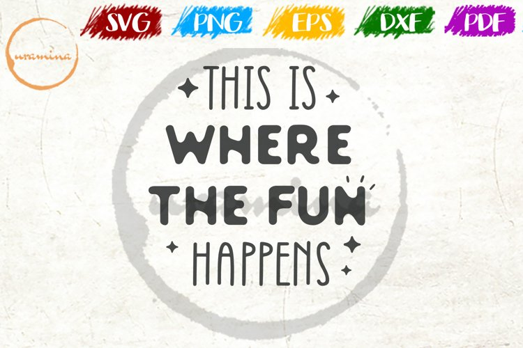 This Is Where The Fun Happen Kids Playroom Quote Art example image 1