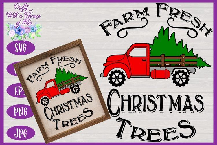 Christmas SVG   Tree Truck SVG   Farm Fresh Christmas Trees example image 1