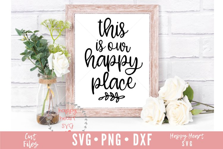 This Is Our Happy Place SVG example image 1