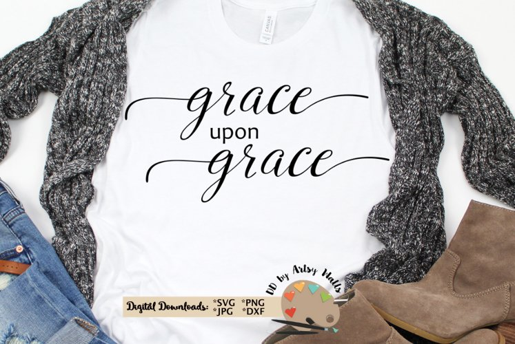 Grace upon Grace svg, Christian Faith svg, Grace of God dxf example image 1