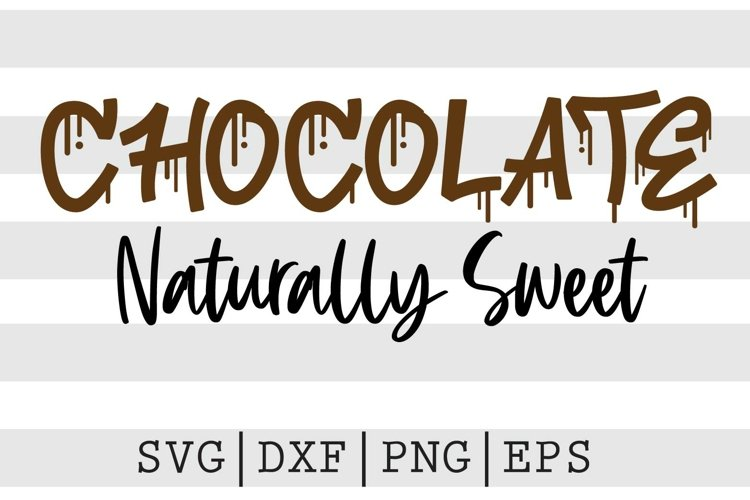 Chocolate naturally sweet SVG example image 1