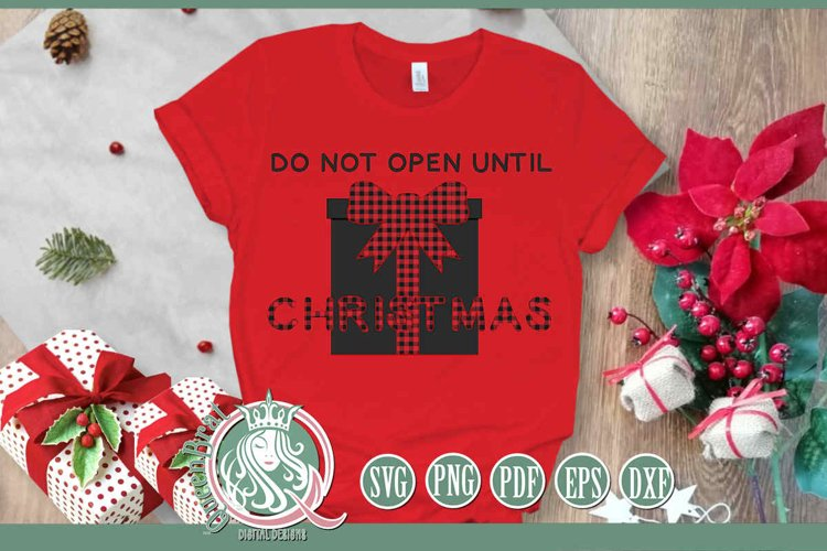 SVG   Do Not Open Until Christmas example image 1
