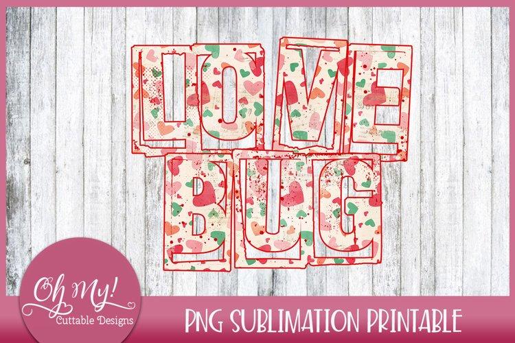 Love Bug Valentine's Sublimation Printable Design example image 1