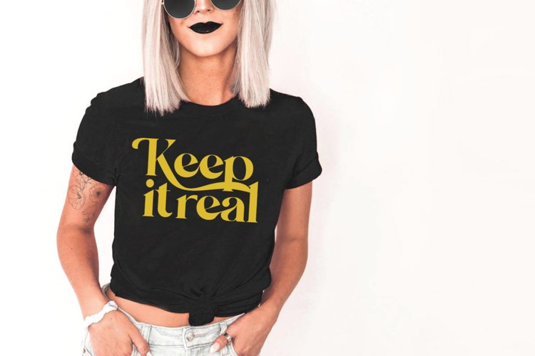 Keep it Real, Cut Files SVG, EPS, PNG, JPG, DXF
