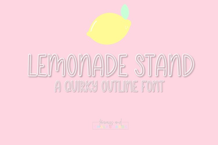 Lemonade Stand | Quirky Outline Font