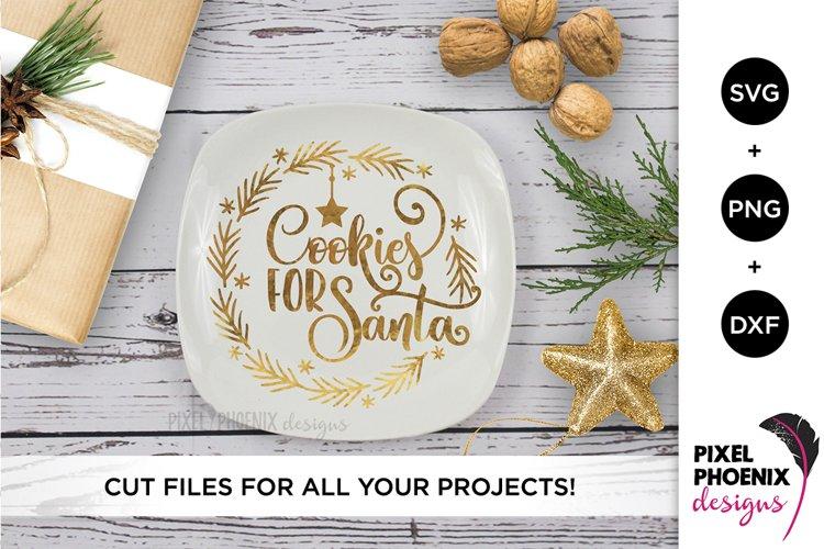Cookies For Santa - Christmas SVG example image 1