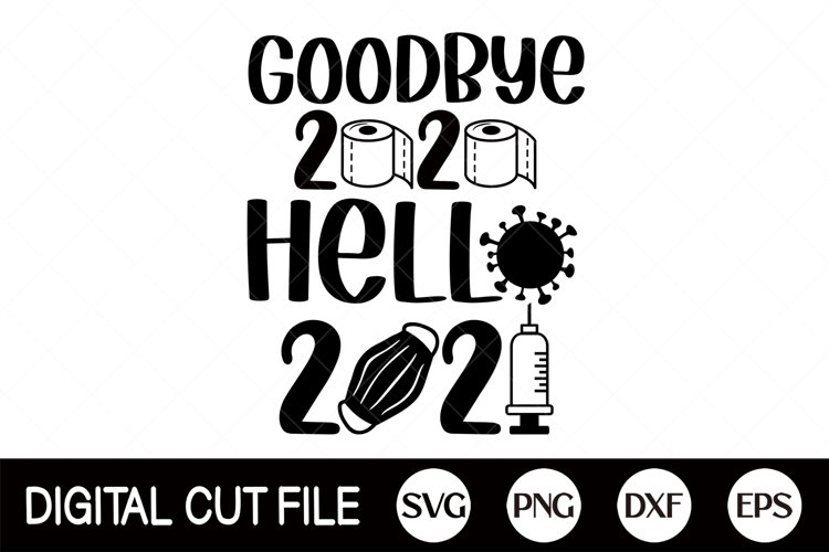Goodbye 2020 Hello 2021, New year, 2021 SVG, Toilet Paper example image 1