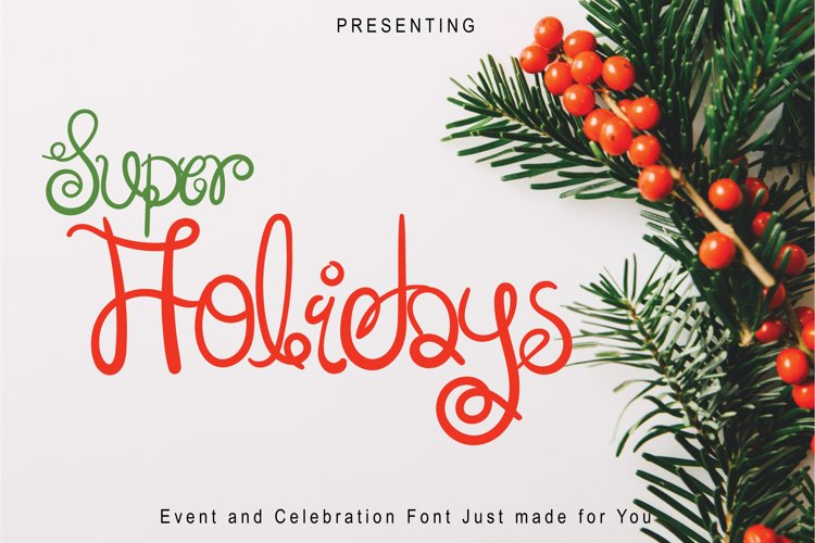 Super Holidays - A Fun Curly Font example image 1