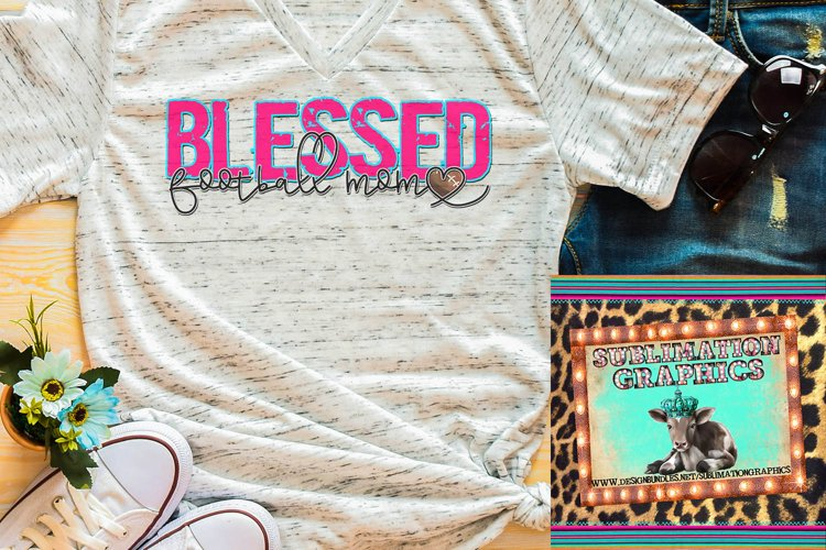 Blessed Football Mom Sublimation Download example image 1