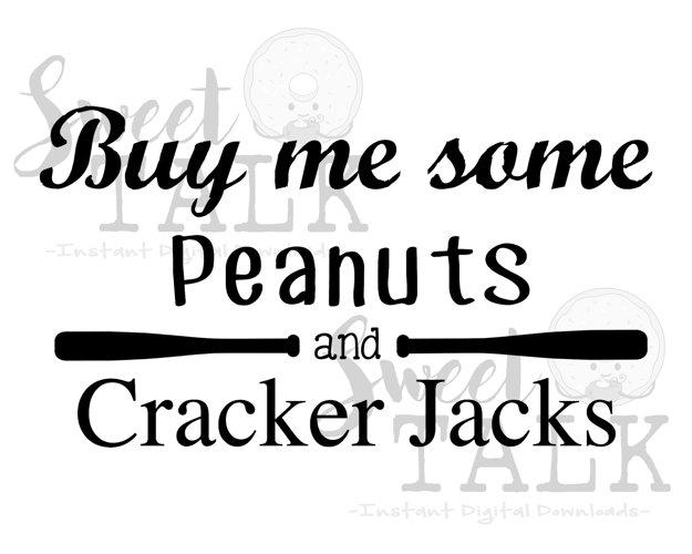Baseball or Softball digital download/Buy me some peanuts and cracker jacks example image 1