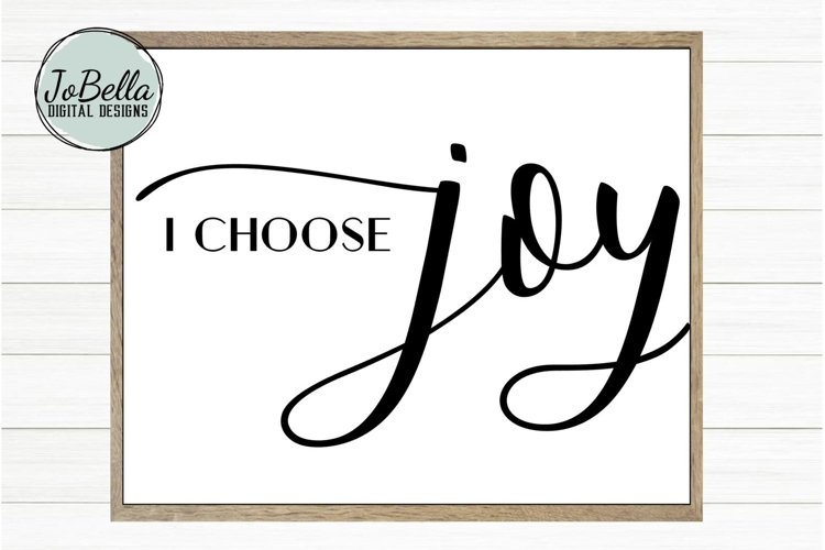 I Choose Joy SVG and Printable Motivational Quote