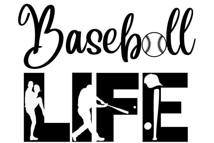 Baseball Life SVG Cutting File for the Cricut example image 1
