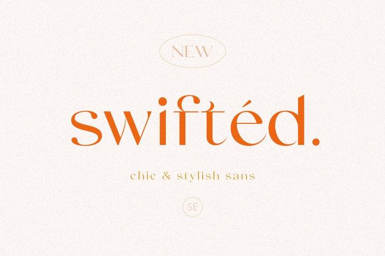 Swifted - Chic & Stylish Sans example image 1
