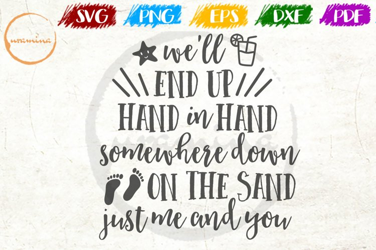 We'll End Up Hand Love Couple Anniversary Quote Art example image 1