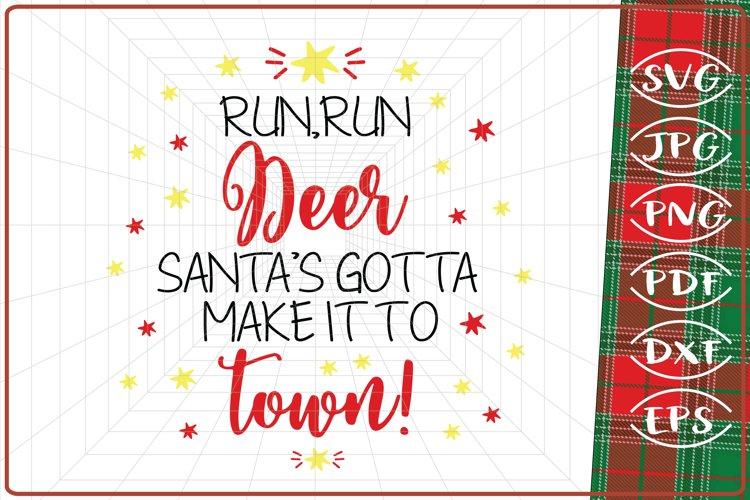 Run, Run Deer Santa s Gotta Make it to Town SVG, Santa svg example image 1