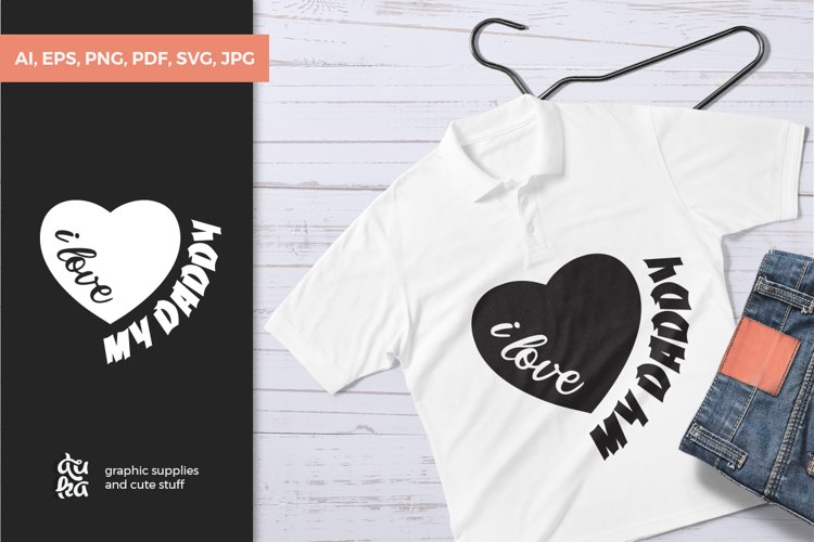 Fathers Day SVG Cut Files - I love my daddy