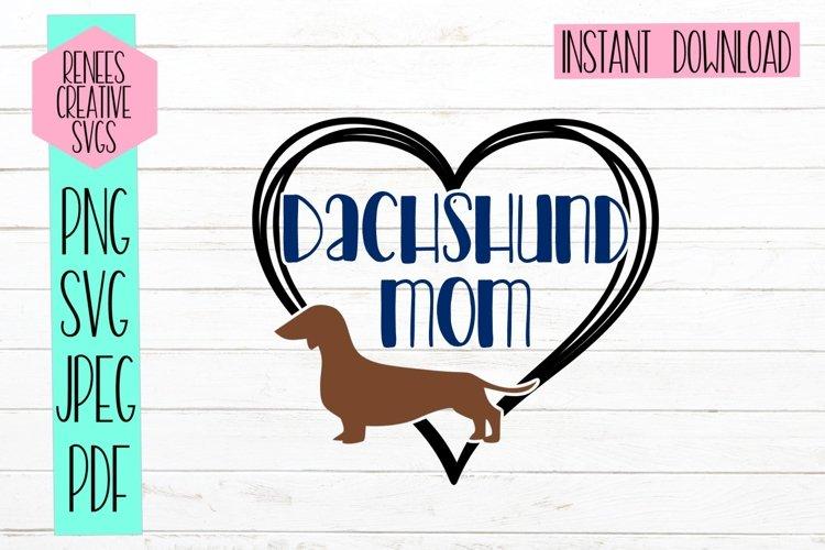 Dachshund Mom | Pet SVG | SVG Cut File