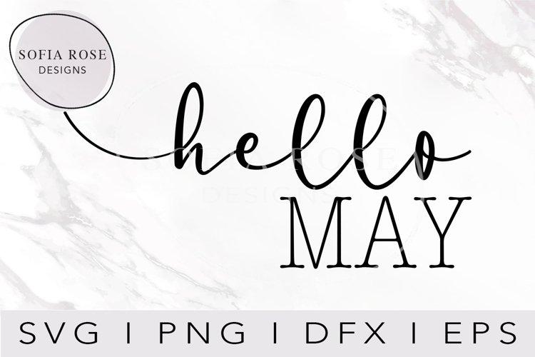 hello SVG, Hello May SVG, Calendar SVG, Digital Cut Files