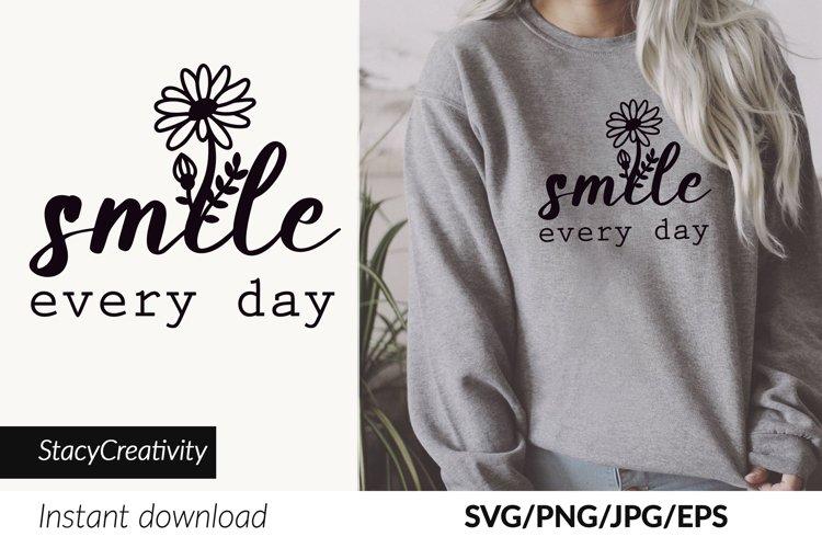 Smile svg, Everyday, Motivational svg, Inspirational Quote