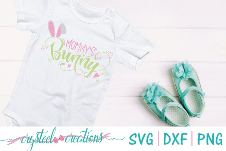 Mommy's Bunny SVG, DXF, PNG example image 1