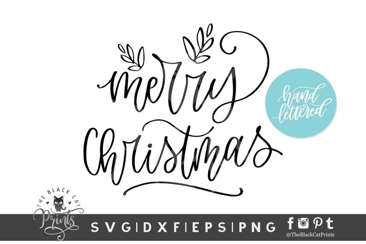 Merry Christmas SVG | Christmas Hand lettered SVG Cut File