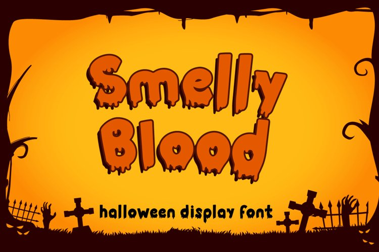 Smelly Blood example image 1