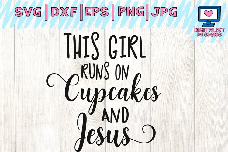 cupcakes and Jesus svg, Jesus svg, faith clipart, cupcakes svg, faith svg, religious svg, christian svg, vector, silhouette, cricut cut file example image 1