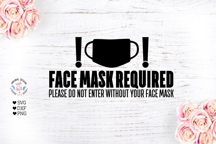 Face Mask Required - Face Mask SVG example image 1