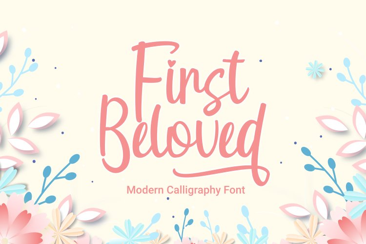 First Beloved - Modern Calligraphy Font example image 1