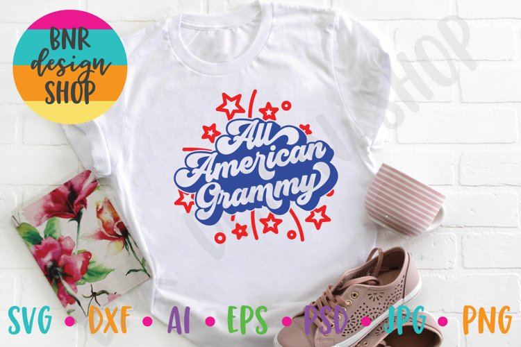 All American Grammy SVG, Fourth of July SVG File
