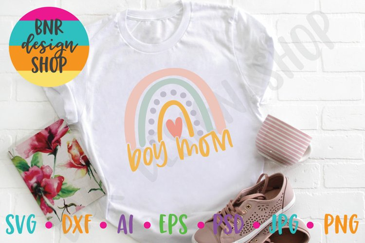 Boy Mom SVG, Rainbow SVG, Mom SVG, SVG File, Cut File