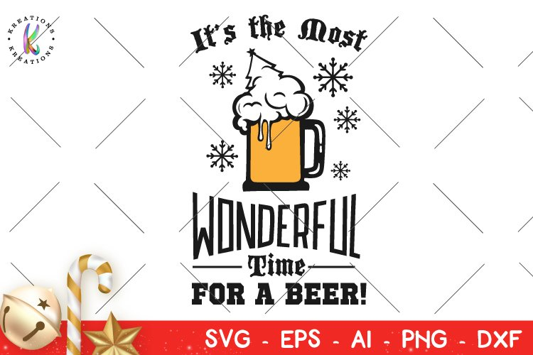 Christmas svg It's the most wonderful time for a beer svg example image 1