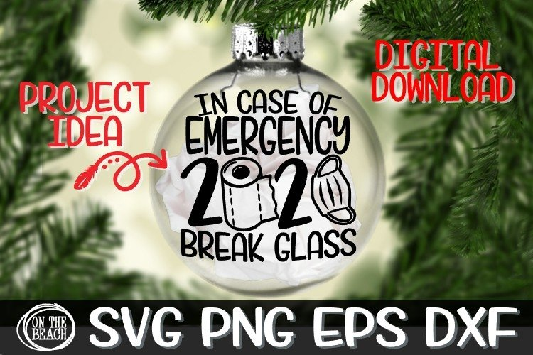 In Case Of Emergency Break 2020 Ornament SVG -Toilet Paper example image 1