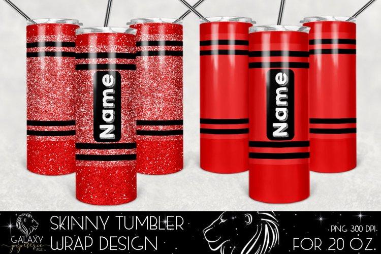 Red Crayon 20 Oz. Skinny Tumbler Wrap Sublimation Design example image 1