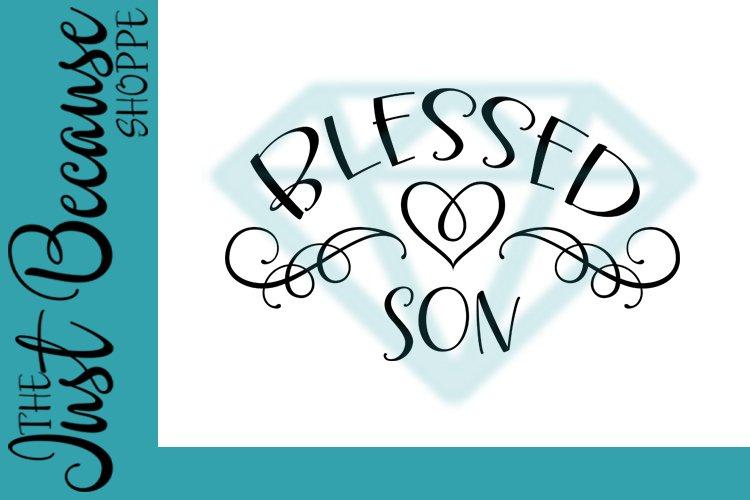 Blessed Son SVG File, Family Design - 0069